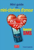 Mini-Citations d'amour Spécial Sms - Franck Izquierdo - Oskar Editions